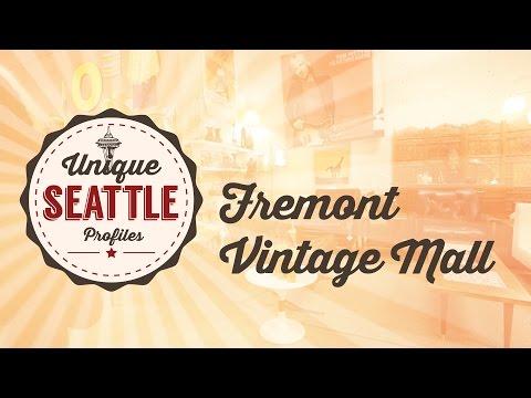 Unique Seattle Profile - Fremont Vintage Mall - Antique Store Tour