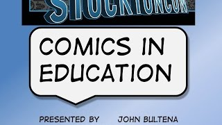 Comics In Higher Education With John Bultena At Stockton-Con 2014 August 9th, 2014