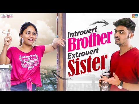Introvert Brother Vs Extrovert Sister    Dhethadi    Tamada Media