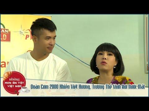NMAVVN - Quán Cơm 2000 Khiến Việt Hương, Trương Thế Vinh Rơi Nước Mắt - Thời lượng: 29 phút.