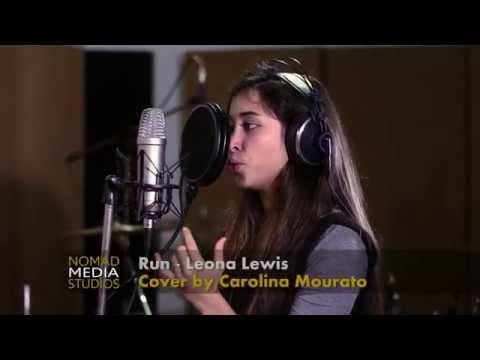 Leona Lewis - Run (Cover by Carolina Mourato) (видео)