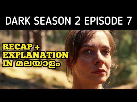 Dark Season 2 Epsiode 7 - Recap & Explained In Malayalam