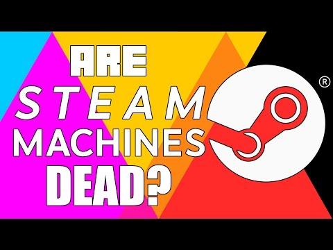 Are Steam Machines Dead?