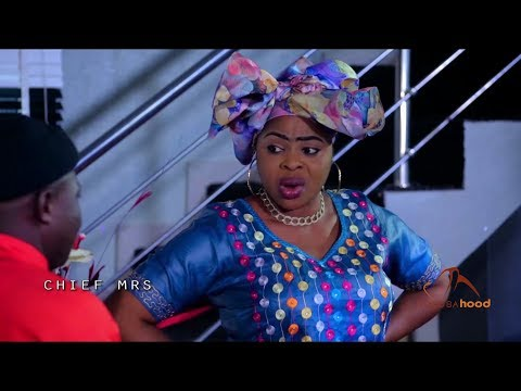 Chief MRS - Yoruba Latest 2019 Movie Now Showing On Yorubahood