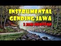 Download Lagu Musik Relaksasi Instrumental Gending Jawa Mp3 Free