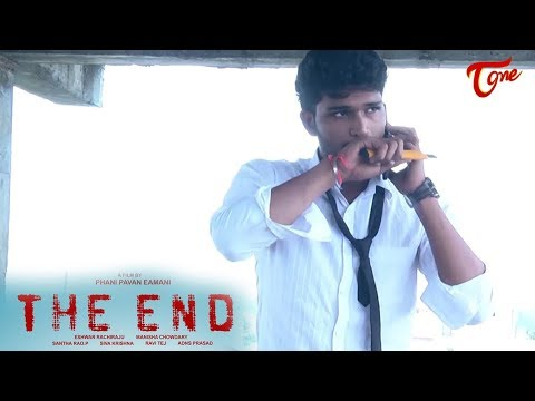 THE END | Telugu New Inspirational Short Film 2017 | Directed by Phani Pavan Eamani