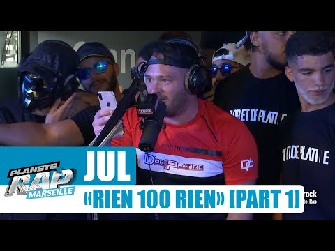 "Jul - Freestyle ""Rien 100 rien"" [Part 1] #PlanèteRap"