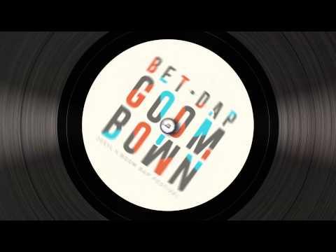 Bet Dap Goom Bown (Song) by 20syl