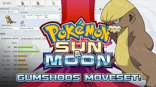 Gumshoos Moveset Guide! How to use Gumshoos! Pokemon Sun and Moon! w/ PokeaimMD! by PokeaimMD