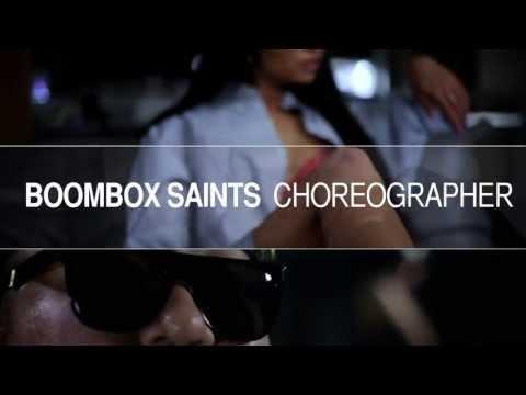 Choreographer by Boombox Saints