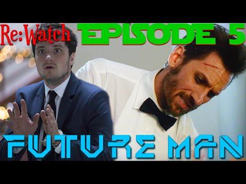 "Re:Watch   Future Man Season 1 Episode 5 - ""Justice Desserts"" -{S01e05 Highlights/Recap/Review}-"