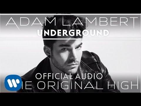 Adam Lambert / アダム・ランバート「Underground」Official Audio