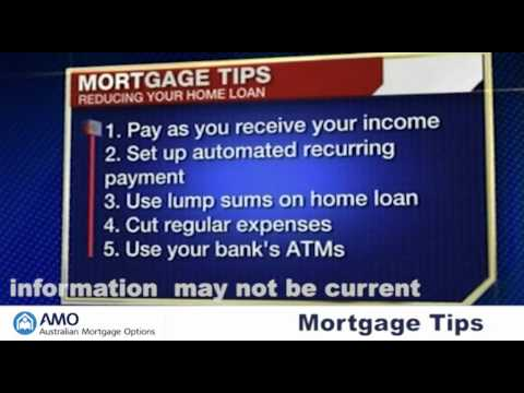 10 Mortgage Tips – To reduce your home loan faster