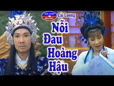 Cai Luong Noi Oan Hoang Hau (Phuong Mai, Vu Linh, Kim Tu Long) - Thời lượng: 2:41:32.