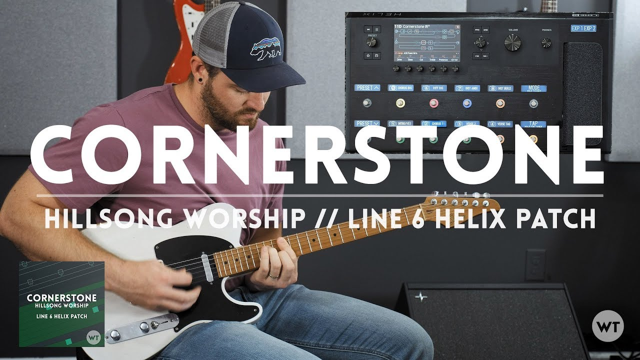 Cornerstone – Hillsong Worship – Electric guitar play through and Line 6 Helix patch