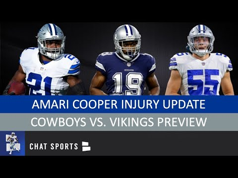 Amari Cooper Injury Update, Cowboys vs. Vikings Preview, Leighton Vander Esch & Ezekiel Elliott