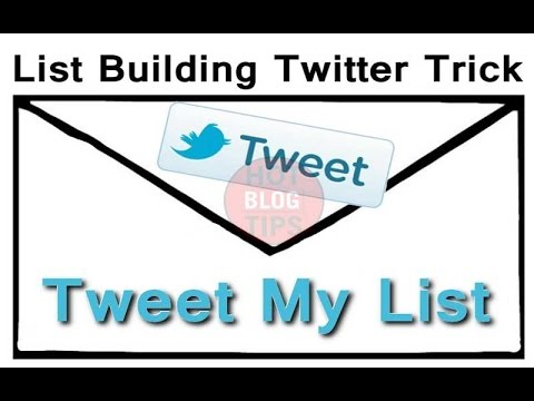 List Building Twitter Trick