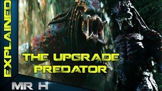 Video The Predator 2018 Upgrade Predator Explained MP3, 3GP, MP4, WEBM, AVI, FLV Agustus 2018