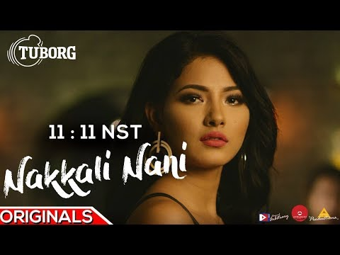 (11:11NST ft. Samragyee R L Shah - Nakkali Nani   Official Music Video - Duration: 4 minutes, 50 seconds.)