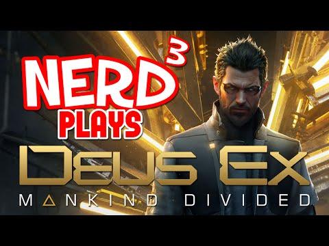 Nerd³ Plays... Deus Ex: Mankind Divided - Mind Spiders
