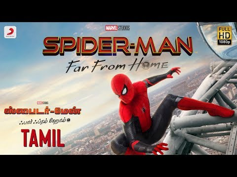 Spider-Man Far From Home - Official Tamil Trailer | July 5 - 2019