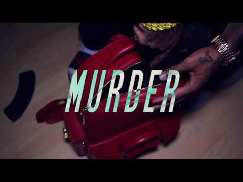 Murder (Feat. Mozzy)