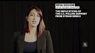 What are the implications of the US cutting support for rebels in Syria? For more analysis, visit: https://www.worldview.stratfor.com.