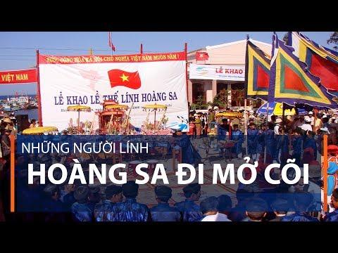 Những người lính Hoàng Sa đi mở cõi | VTC1 - Thời lượng: 2 phút, 39 giây.