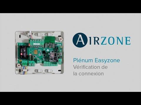 Plénum Easyzone - Vérifiez le montage et la connexion