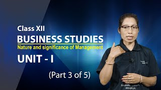 Unit 1 Part 3 of 5 -Nature and Significance of Management