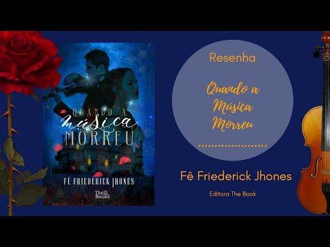Resenha - Quando a Música Morreu - Fê Friederick Jhones