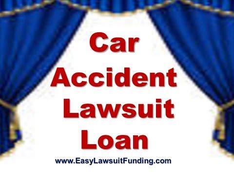 Car Accident Lawsuit Loans – Auto Accident Pre Settlement Lawsuit Funding