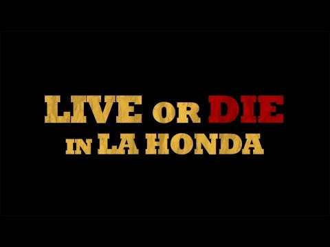 Live Or Die In La Honda - TRAILER