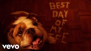 American Authors Best Day Of My Life Dog Version