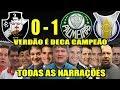 Todas As Narra es Vasco 0 X 1 Palmeiras Palmeiras Deca