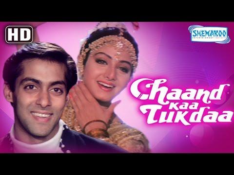 Chaand Kaa Tukdaa {HD} - Salman Khan - Sridevi - Hindi Full Movie - (With Eng Subtitles)