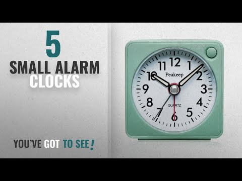 Top 10 Small Alarm Clocks [2018 ]: Ultra Small, Peakeep Battery Travel Alarm Clock with Snooze and