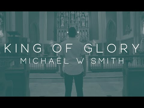King of Glory ft. CeCe Winans - Michael W. Smith