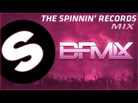 The Spinnin' Records Mix (BFMIX Mashup)