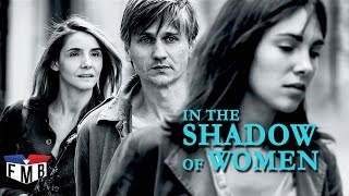 Nonton In The Shadow Of Women   Official Trailer  1   French Movie Film Subtitle Indonesia Streaming Movie Download