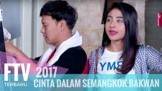 Video FTV Margin Wieheerm & Hardi Fadhillah | Cinta Dalam Semangkok Bakwan Malang MP3, 3GP, MP4, WEBM, AVI, FLV Mei 2019