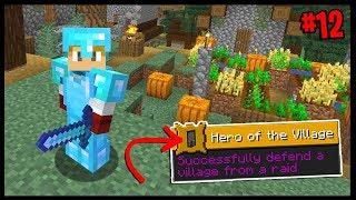 HERO OF THE VILLAGE!!! *SURVIVING A RAID...* | Minecraft Village & Pillage Challenge | #12
