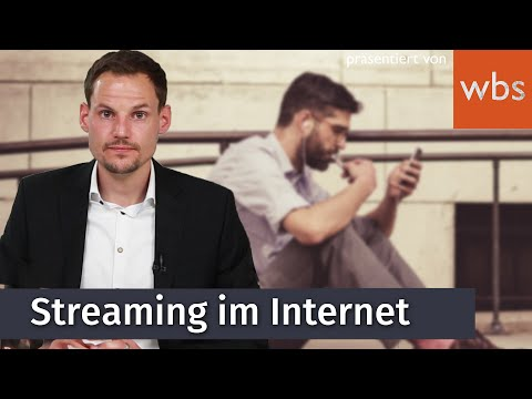 Worauf Muss ich beim Streaming im Internet Achten? - Wie ist die Rechtslage?