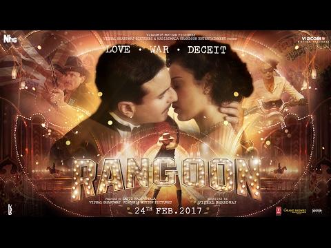 Rangoon (2017) | Official Trailer | Tayang 24 Februari 2017