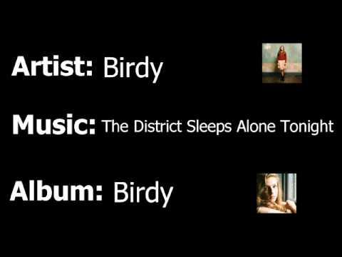 Tekst piosenki Birdy - The District Sleeps Alone Tonight po polsku