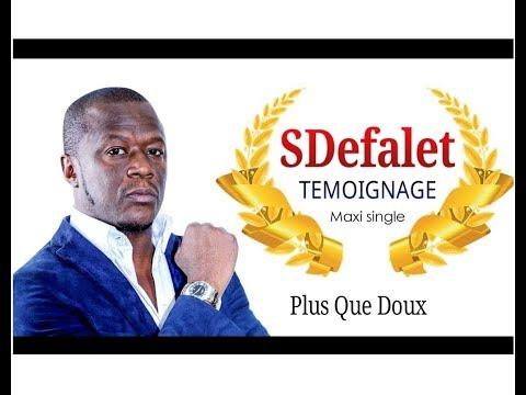 SDefalet - Plus Que Doux