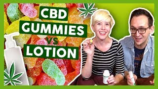 CBD Edible Gummies VS CBD Lotion by That High Couple