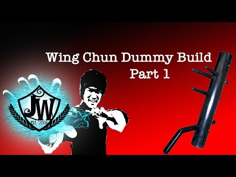 Wing Chun Dummy Build Part 1
