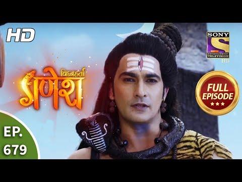 Vighnaharta Ganesh - Ep 679 - Full Episode - 27th March, 2020