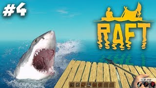 HUNTED BY MAN EATING SHARKS! | RAFT Gameplay Ep.4